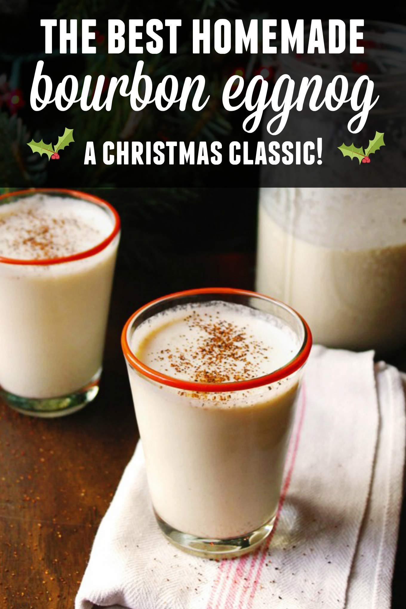 Homemade Eggnog, Best Eggnog