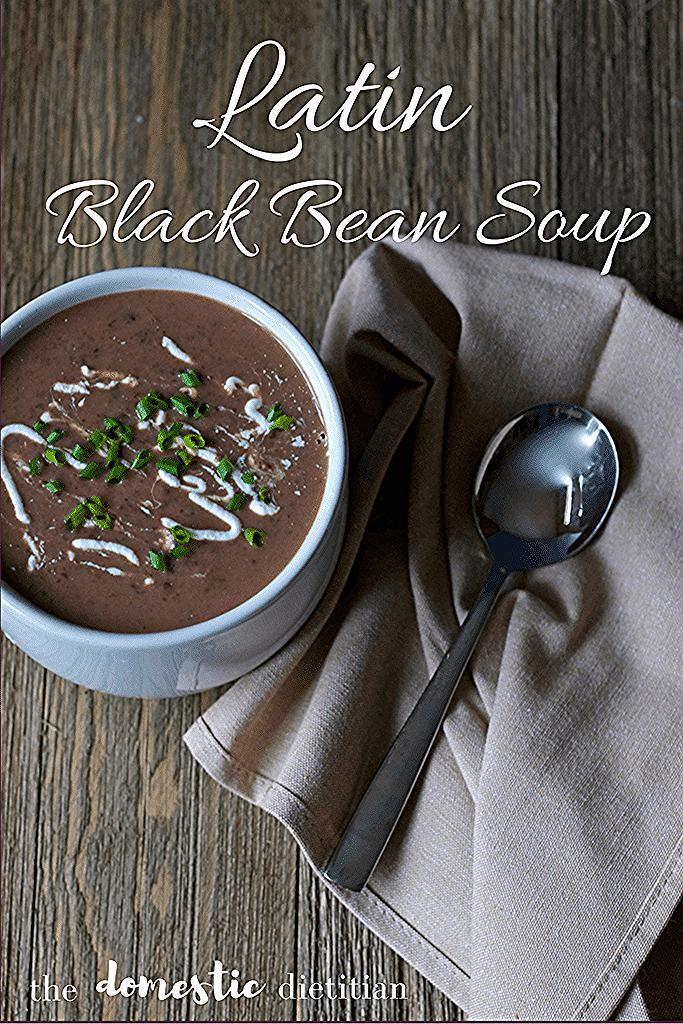 Latin Black Bean Soup  Meatless Monday Latin Black Bean Soup  Meatless Monday  The Domestic Dietitian