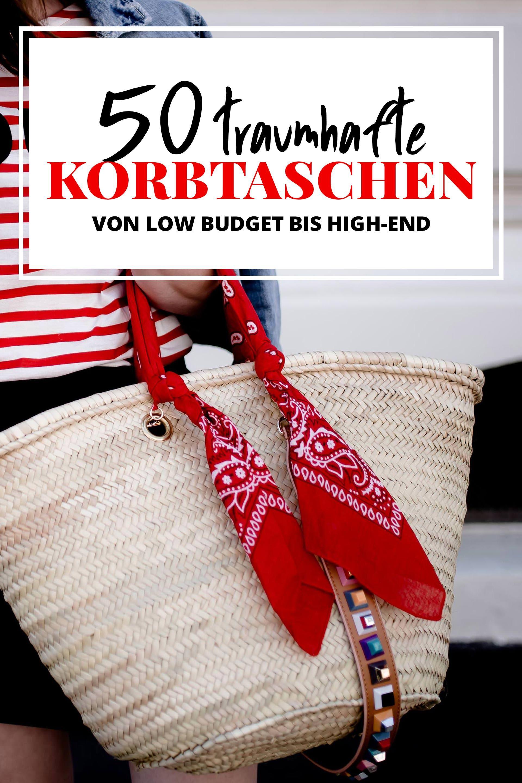 50 Schöne Bast Und Korbtaschen Von Low Budget Bis High End In 2018