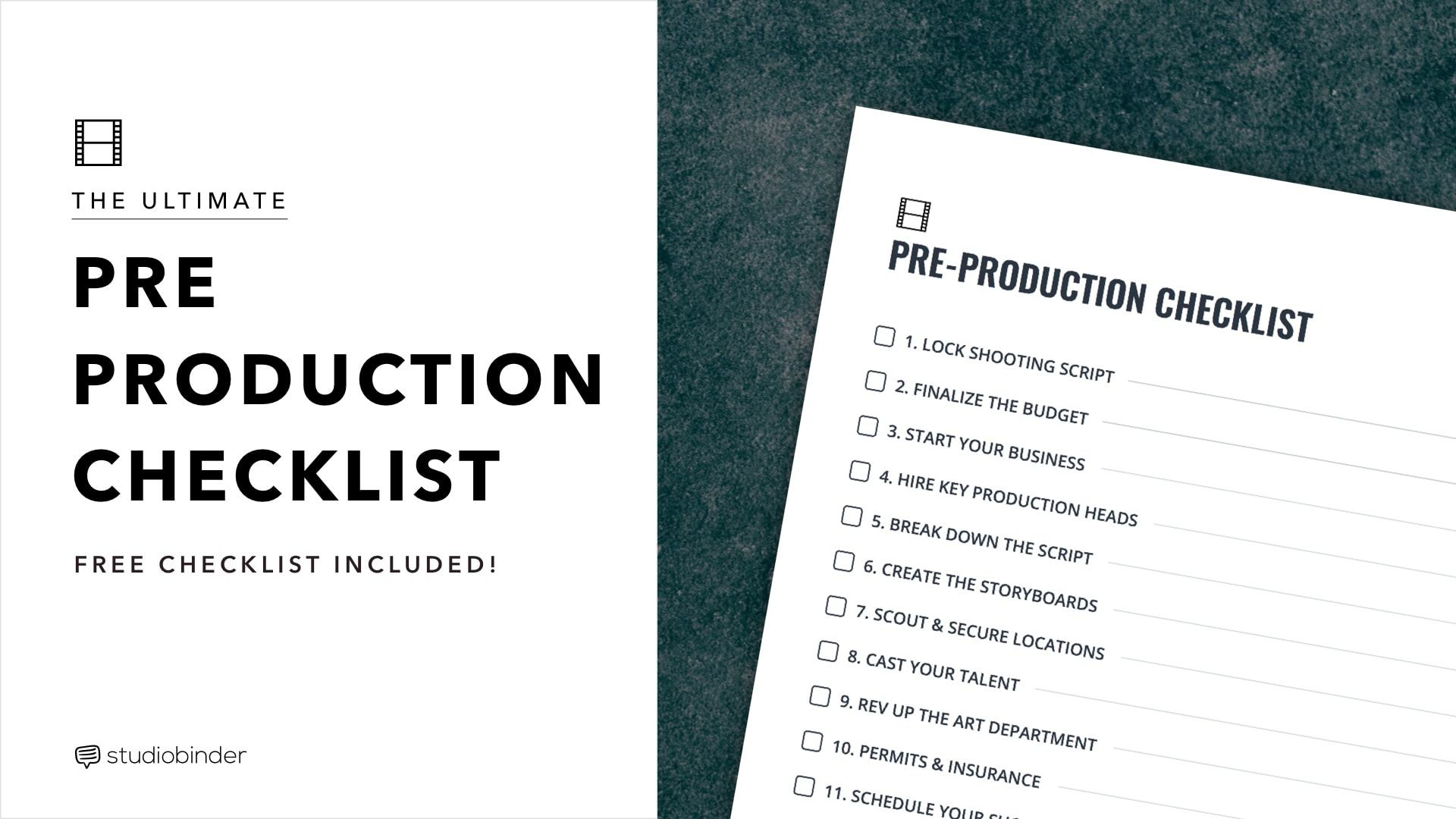 The Ultimate Pre Production Checklist for Film & Video