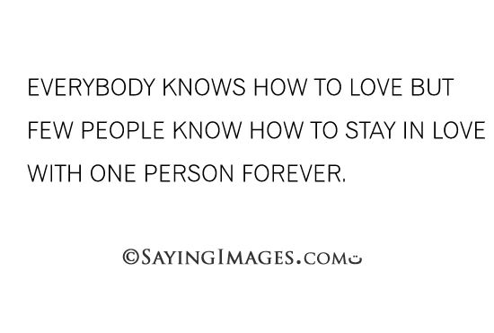 Forever In Love Quotes Classy Few People Know How To Stay In Love With One Person Forever  Little