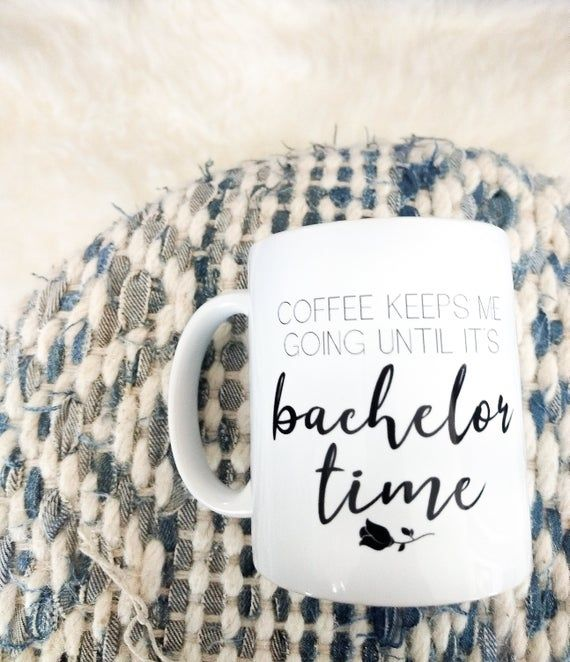 Mondays Are For The Bachelor Tv Show_The Bachelor Show_The Bachelor ABC_The Bachelor Mug_Most Dramat