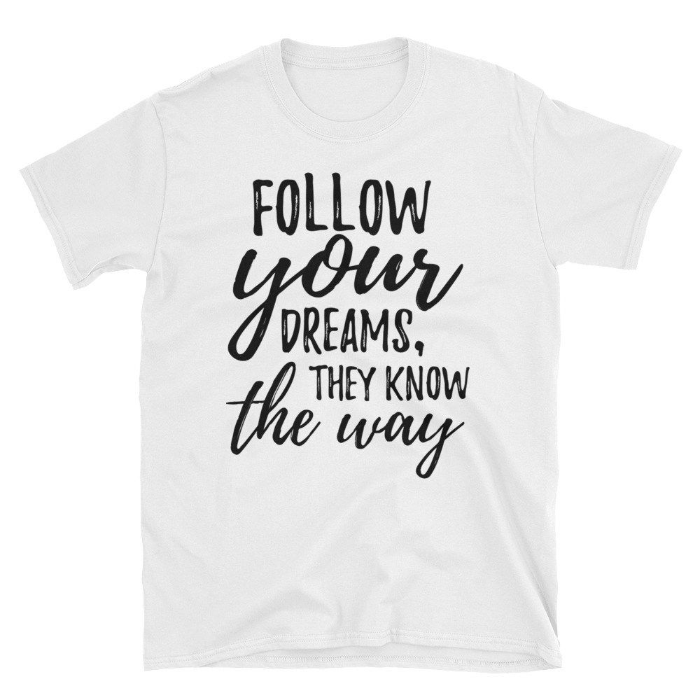 805b87ca Cool T Shirt Quotes - DREAMWORKS