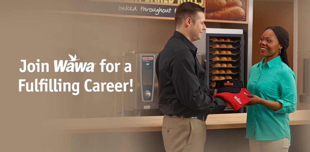Job Opportunities Join Wawa for a Fulfilling Career