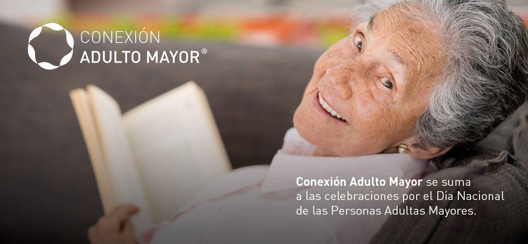 Conexión Adulto Mayor se suma a las celebraciones por el Día Nacional de las Personas Adultas Mayores - 26 de Agosto