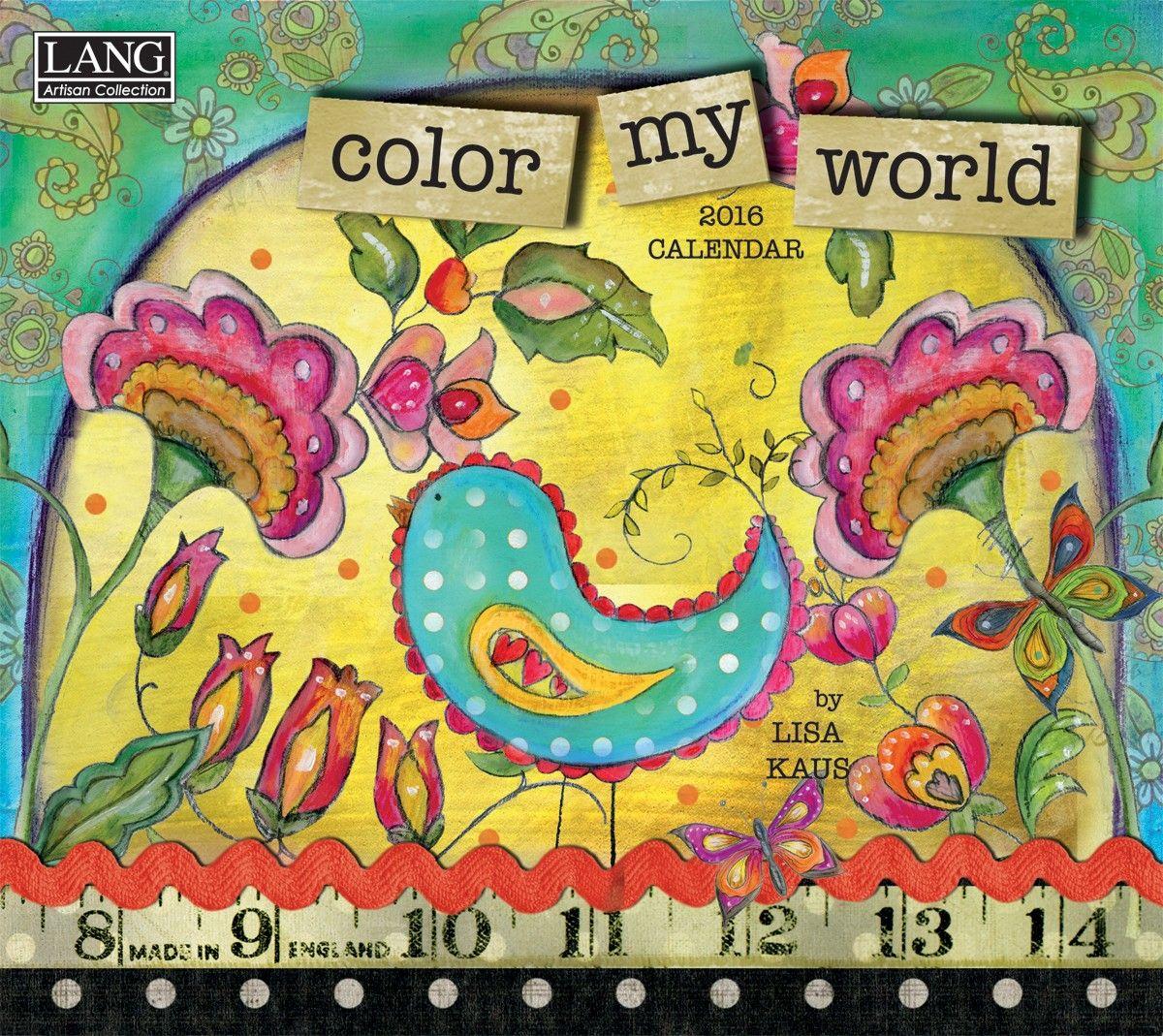 Color My World 2016 Wall Calendar , 1001854 | Lang | X-Láminas ...