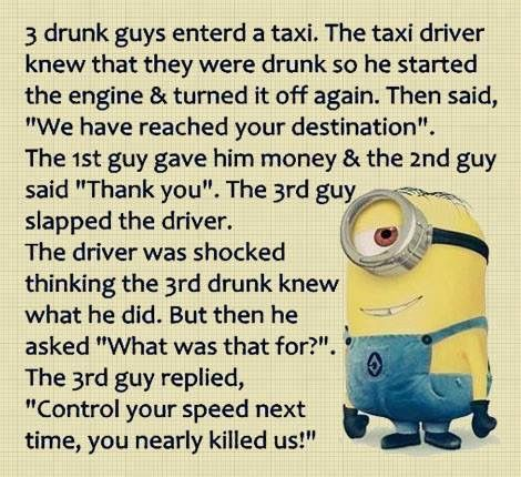 Hilarious · Well. Never Call An Uber When Your Drunk Kids! Minion  JokesMinion ...