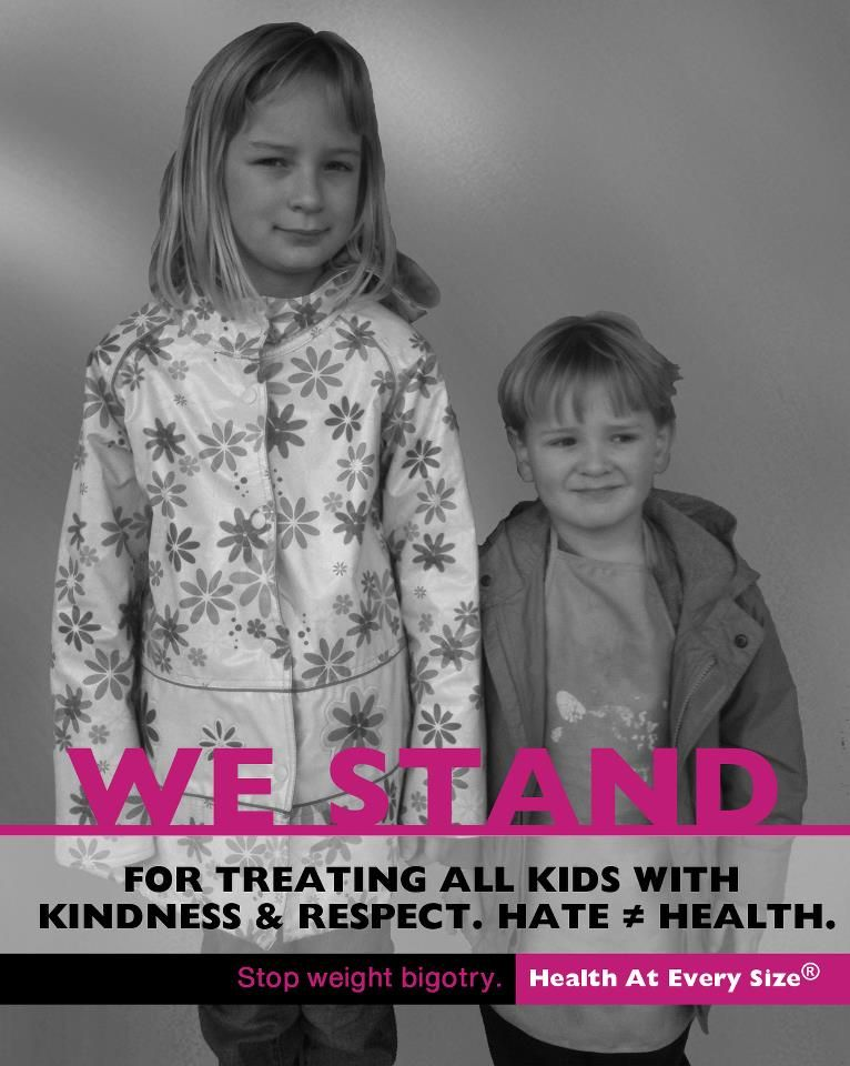 "WE STAND  for treating all kids with kindness & respect. Hate does not equal Health.      Stop Weight Bigotry | Health At Every Size (R)      * Part of Marilyn Wann's Awesome ""I Stand"" campaign. *    The coolest thing about this photo? It was the little girl's idea!    *    