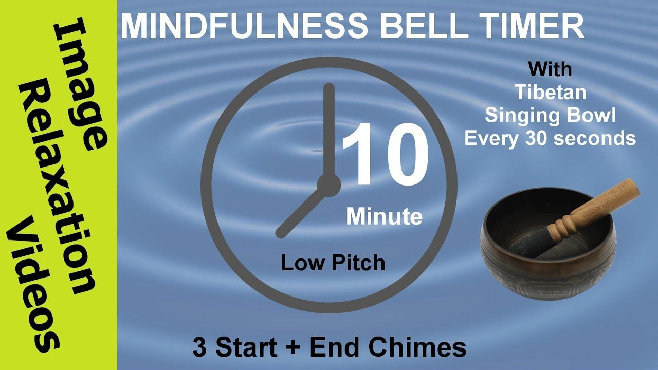 mindfulness bell timer exercise 10 minute mindfulness meditation
