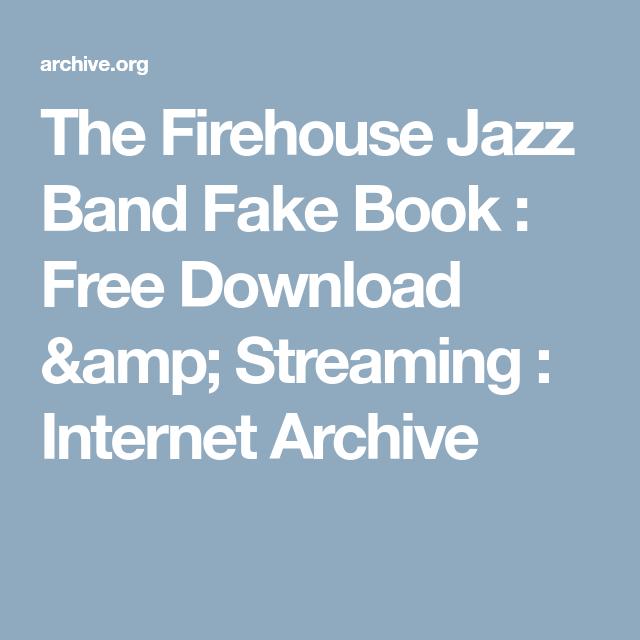 the firehouse jazz band fake book free download streaming