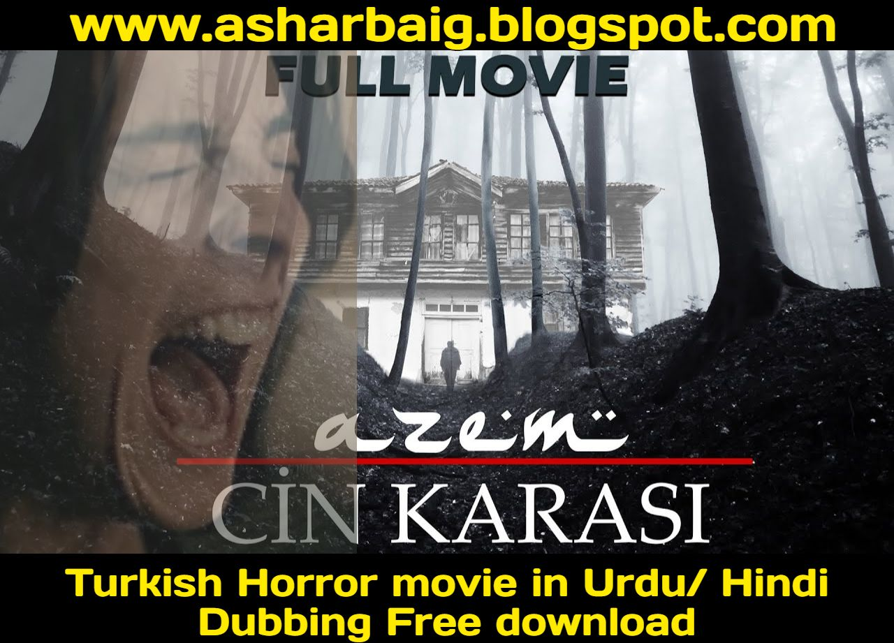 Turkish Horror Movie Azem 1 Cin Karasi 2014 In Urdu Hindi Dubbing Free Download Horror Movies Historical Movies Hindi