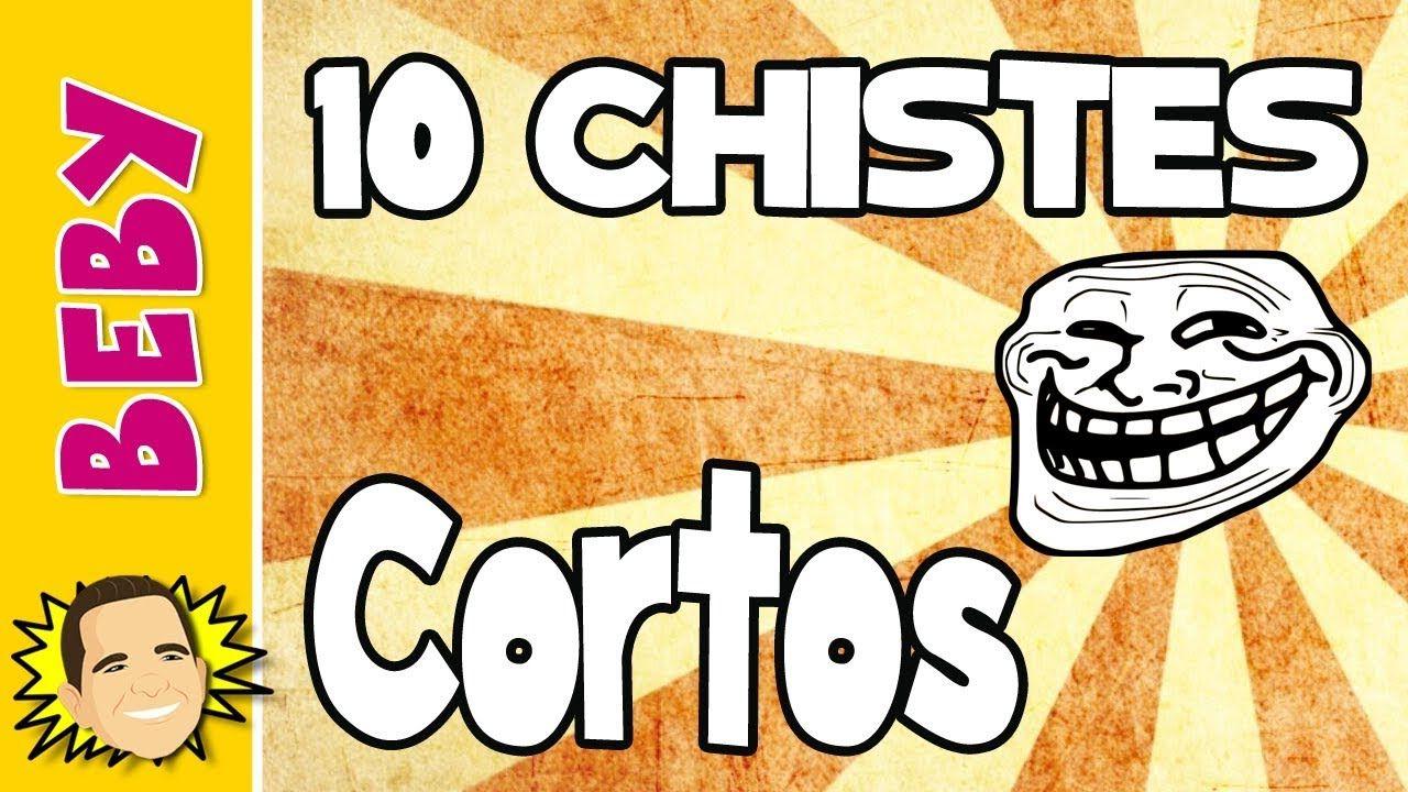 10 Chistes Cortos No Podras Parar De Reir Beby Chistes Cortos Chistes Chistes Graciosos