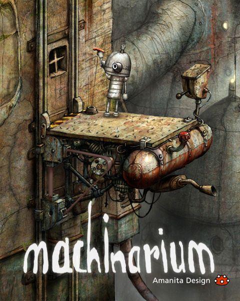 Machinarium  # art game is very amazing :)