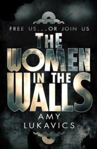 Review: Amy Lukavics  the Women in the Walls