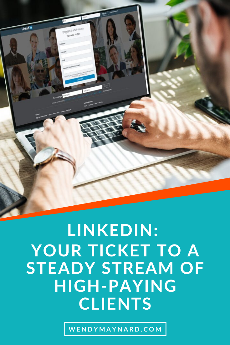 How To Land Clients Using Linkedin Get High Paying Clients Linked In In 2020 Linkedin Business Pinterest For Business Linkedin Marketing