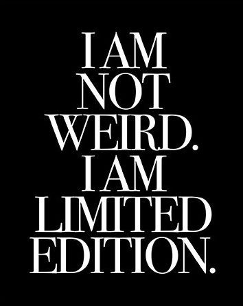 awesome SALE I Am Not Weird I Am Limited Edition, Funny