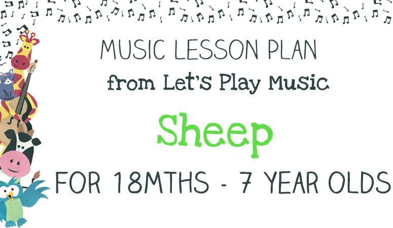 Lesson Plan Sheep  Activities And Preschool Music