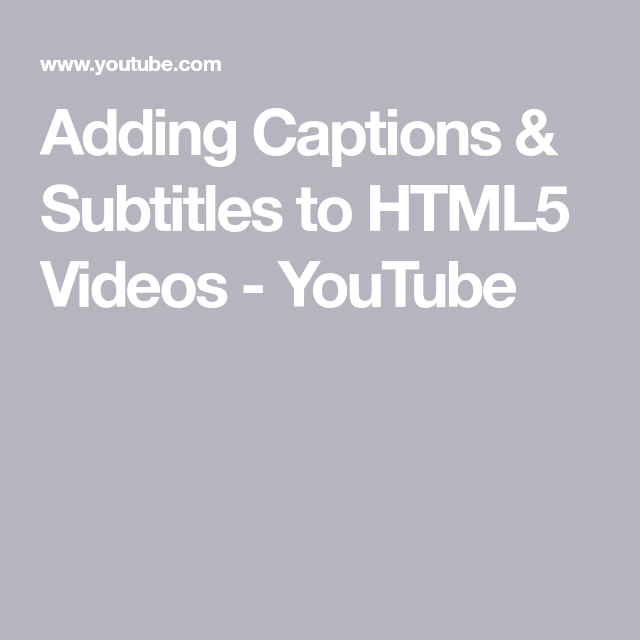 Adding captions subtitles to html5 videos youtube video this video will show you how to add closed captions and subtitles to videos ccuart Images