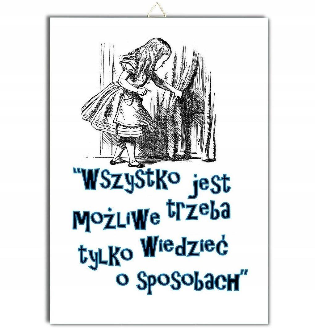Tabliczka Zawieszka Plakat Cytat Alicja W Krainie Czarow Informacje O Produkcie Plakat Drukowany Na Blyszczacym Important Quotes Quotes Sentences