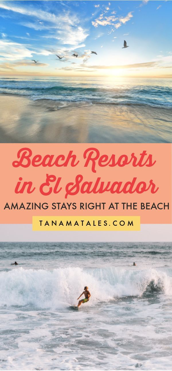 Best Beach Resorts in El Salvador - Central America Travel