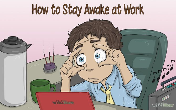 Stay Awake at Work wikiHow to Career Success How to stay awake