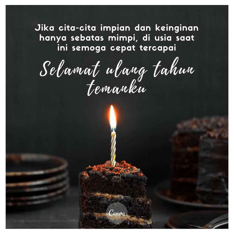 Birthday Quotes Id 21 Ulang Tahun Ucapan Selamat Ulang Tahun Selamat Ulang Tahun Teman