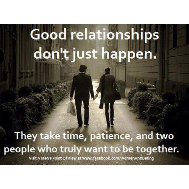 good relationships don't just happen