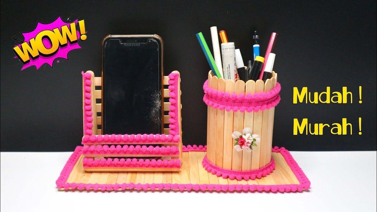 Cara Mudah Membuat Dudukan Handphone Dan Tempat Pensil Dari Stik Es Krim Popsicle Tempat Pensil Kerajinan Gagang Es Krim
