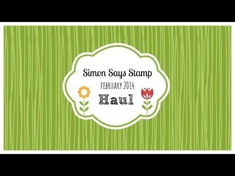 Simon Says Stamp - February 2014 HAUL