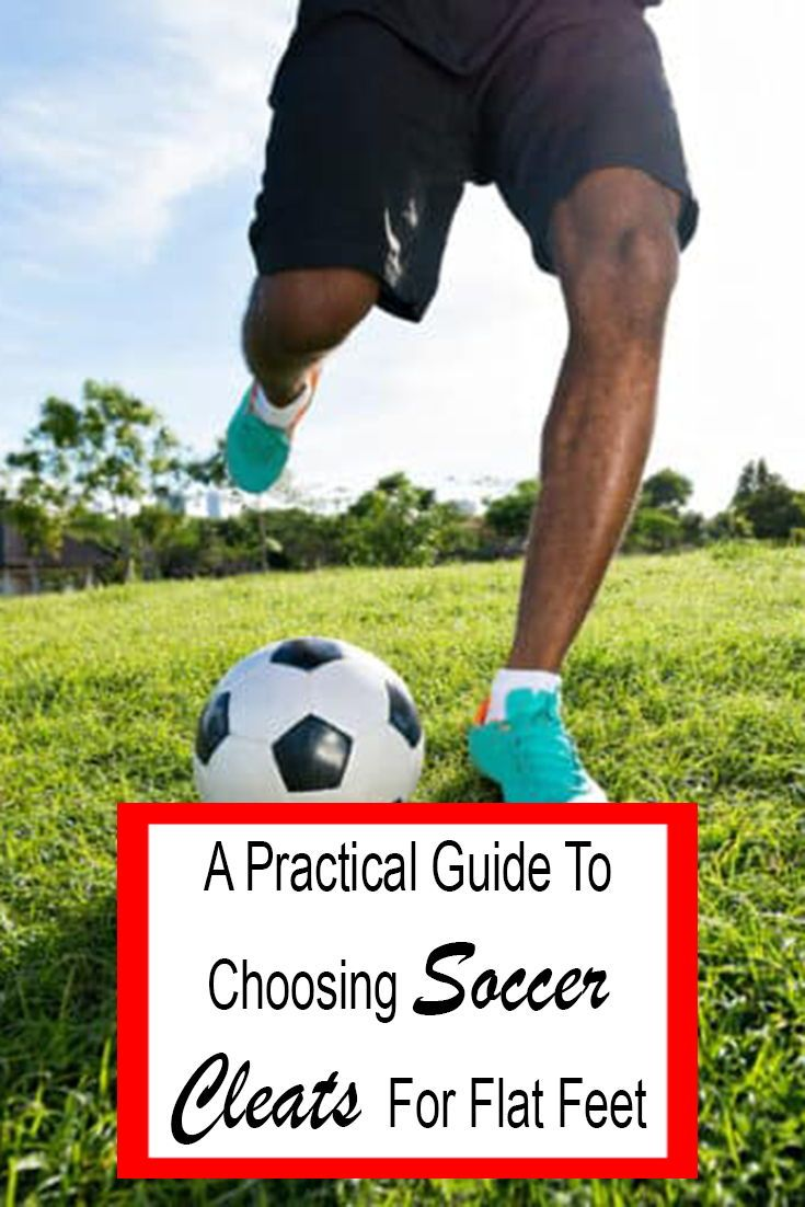 The Best Soccer Cleats for Flat Feet Our Top Picks 2020
