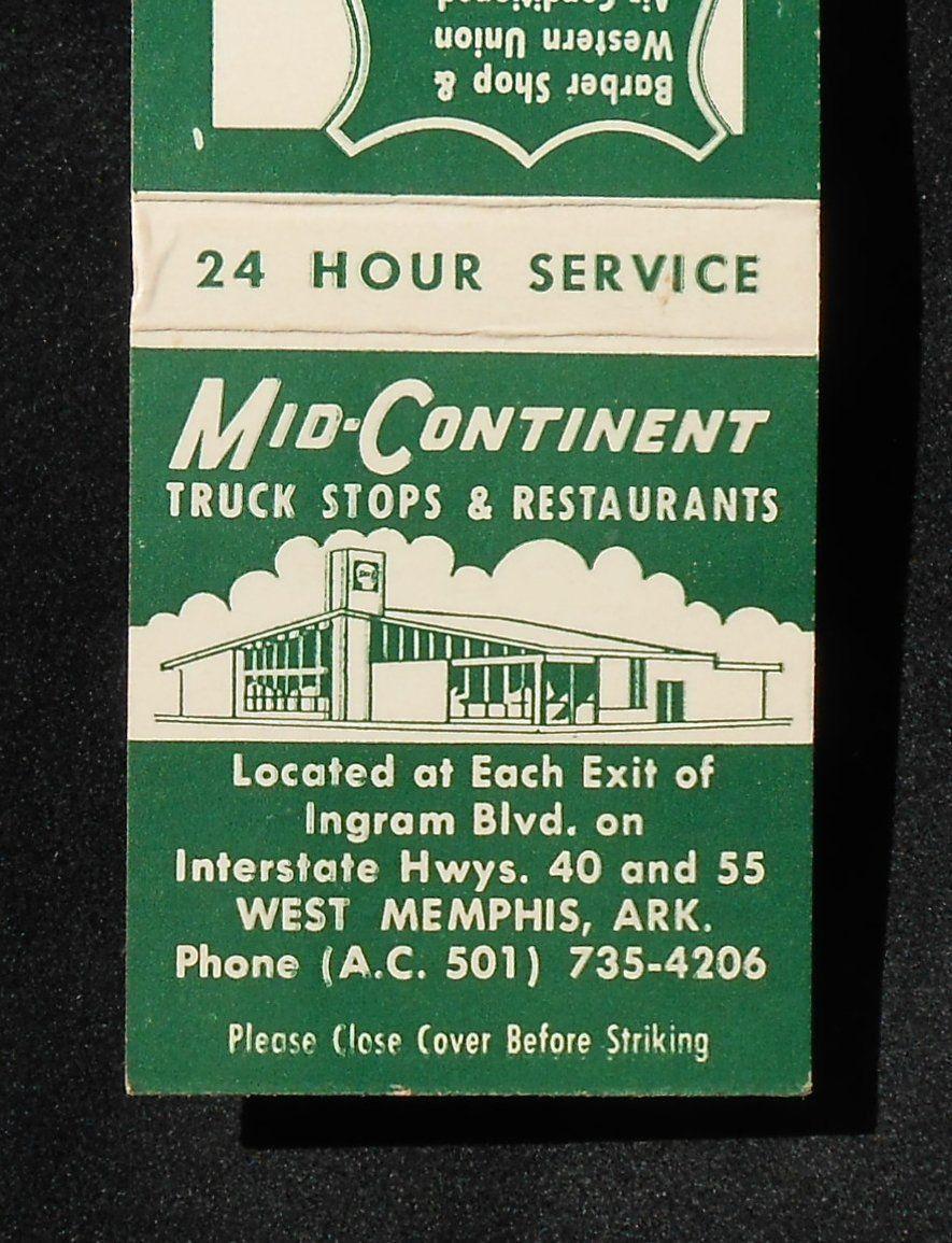 1960s Matchbook Mid Continent Truck Stop Restaurants H L Smith West Memphis Ar Ebay