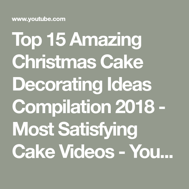 Top 15 Amazing Christmas Cake Decorating Ideas Compilation 2018 - Most Satisfying Cake Videos #cakedecoratingvideos