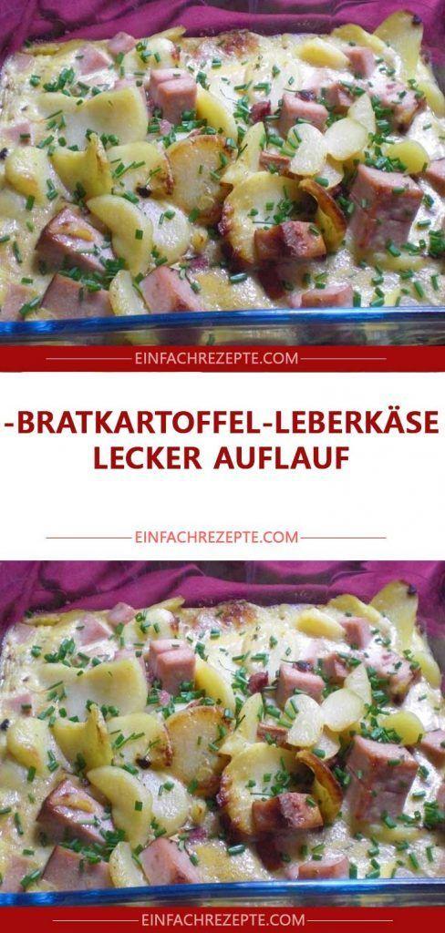 Bratkartoffel-Leberkäse-lecker Auflauf