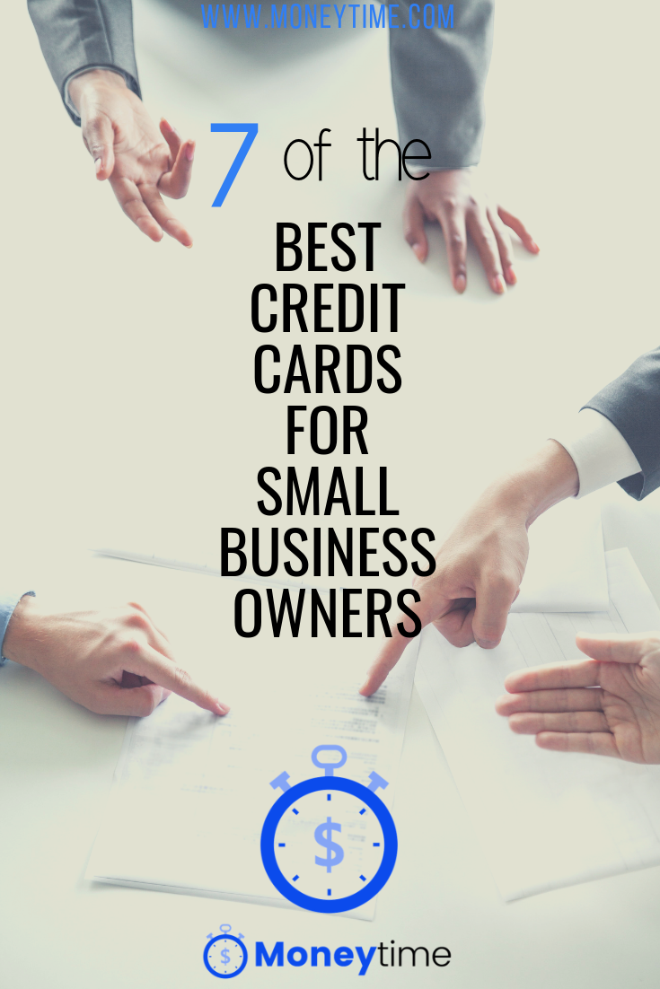 7 Of The Best Credit Cards For Small Business Owners Good Credit Best Credit Cards Business Credit Cards