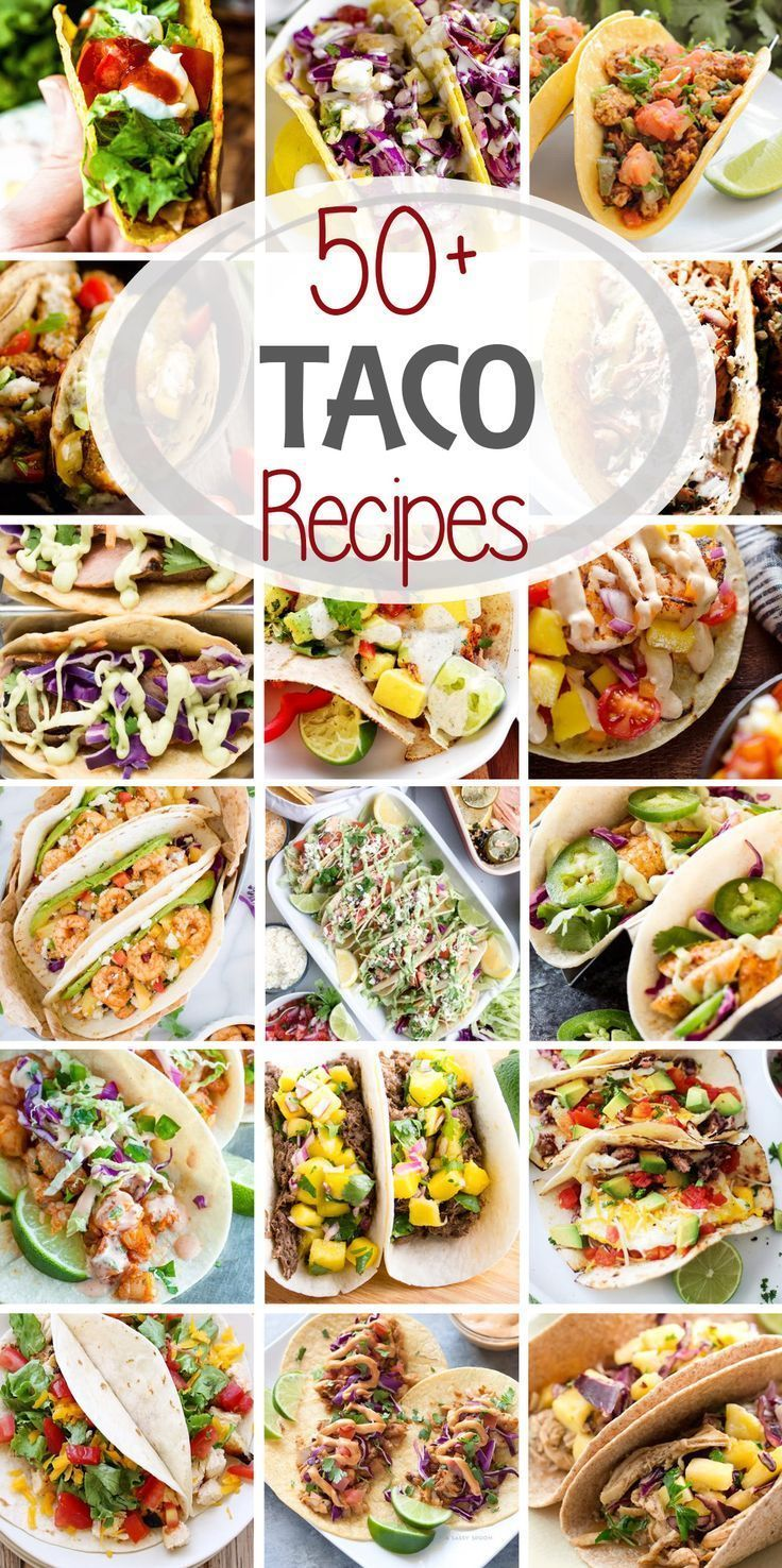 50+ Taco Recipes ~ From Soft shell, hard shell, flour, corn, chicken, fish, shrimp, beef  the variations are never ending! Everyone will find somethin...#beef #chicken #corn #find #fish #flour #hard #recipes #shell #shrimp #soft #somethin #taco #variations