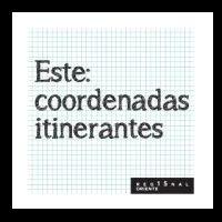 Este: Coordenadas Itinerantes