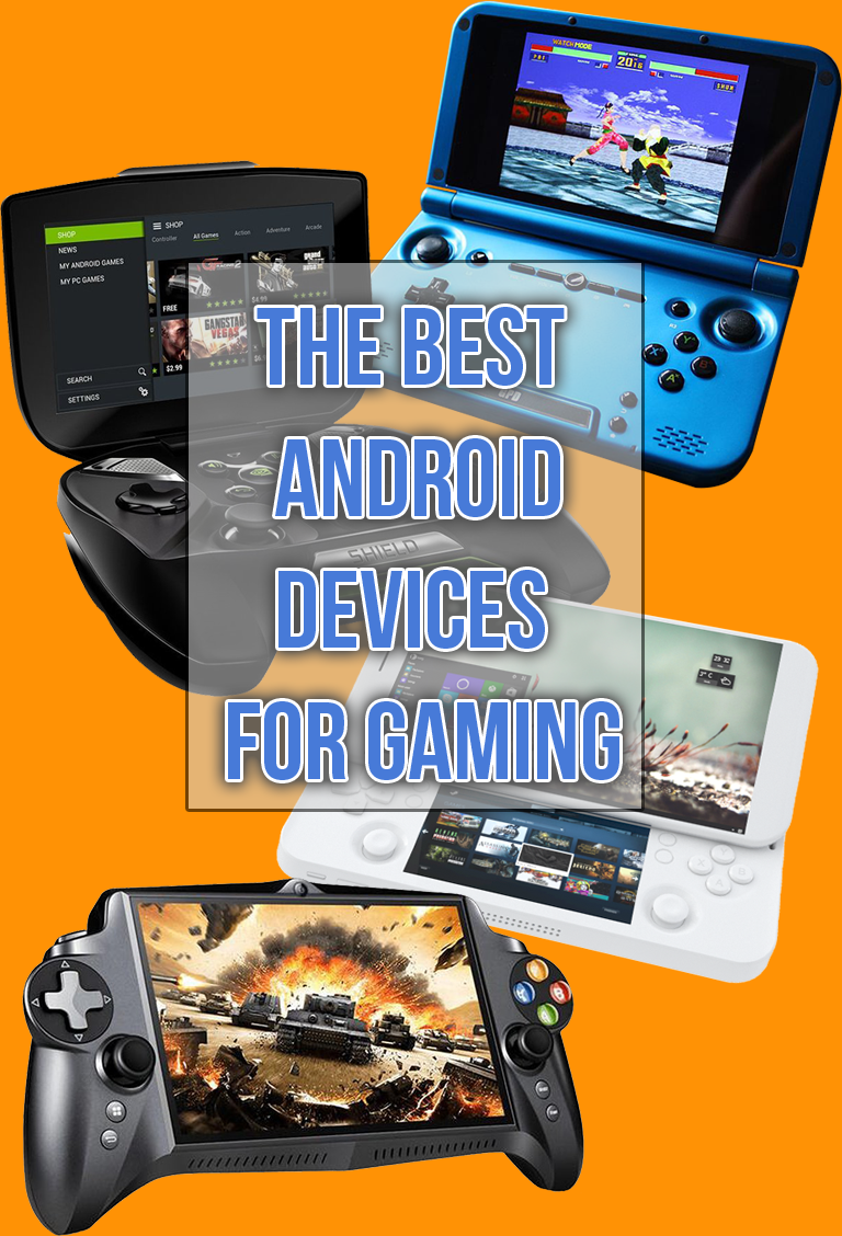 The Best Portable Android Gaming Devices On The Market In