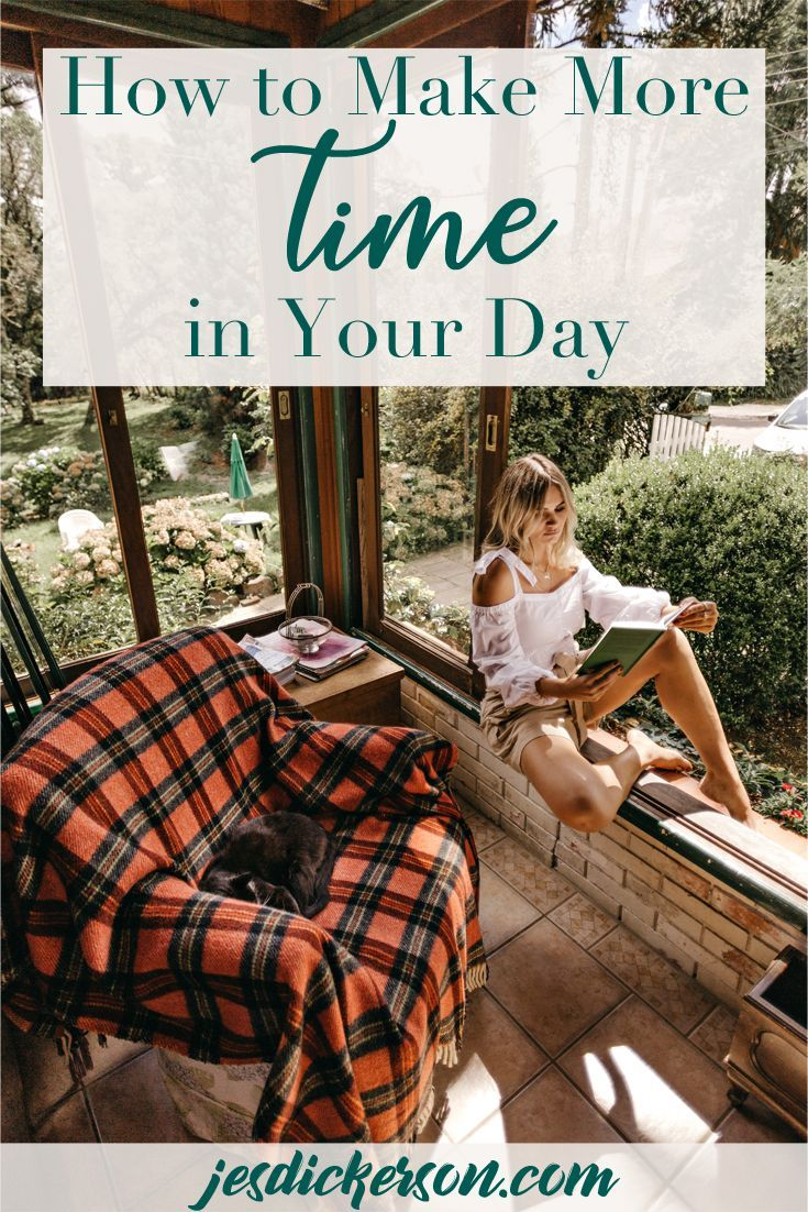 How to Make More Time in Your Day Do you struggle with never having enough time Youre barely getting the stuff done that you HAVE to do let alone have time for taking car...