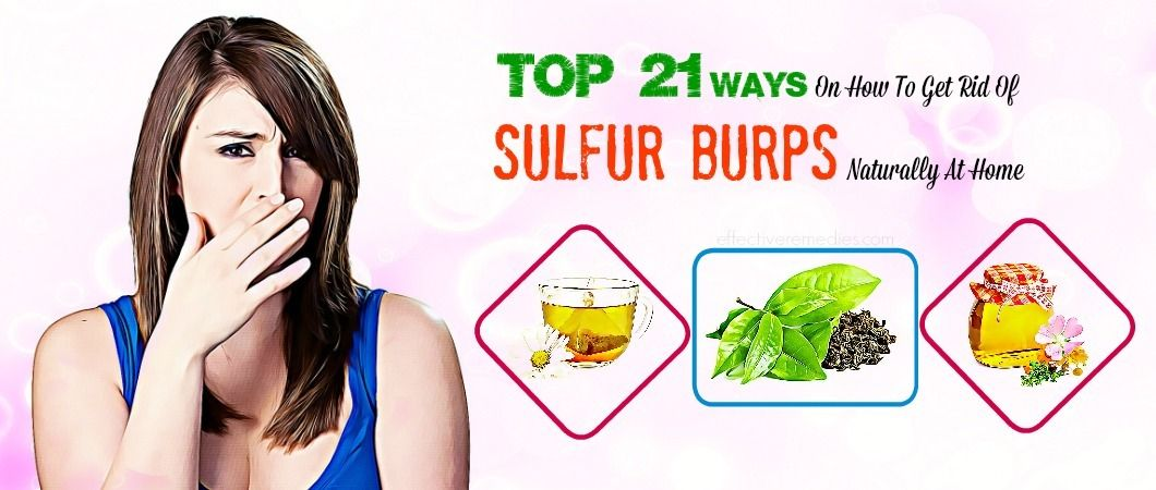 Get Rid Of Sulfur Burps With A Few Simple Steps Sulphur Burps Burp How To Get Rid