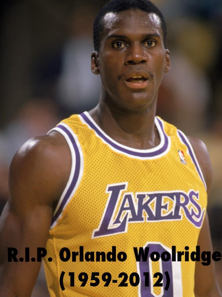 NBA Former NBA F Orlando Woolridge d today at age 52