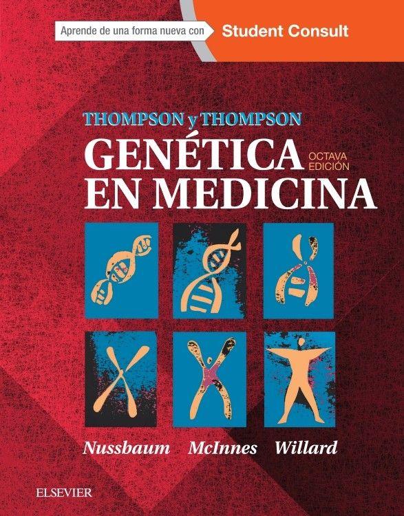 Thompson y Thompson genética en medicina : octava edición / Robert L ...