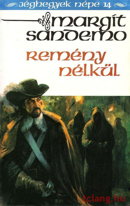 Könyvajánló - Margit Sandemo: Jéghegyek népe Remény nélkül című misztikus, történelmi családregénye