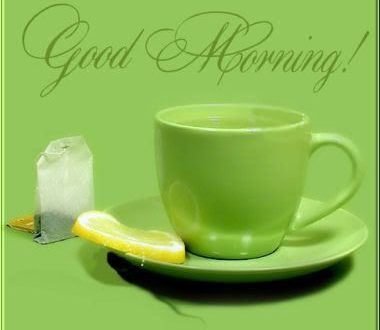 Good Morning Green Tea Images Wide Collection Of Funny Pictures Funworldguru Com
