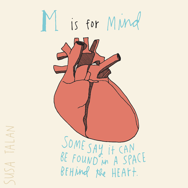 M is for Mind. For mindfulness and moments of clear knowing. Grateful.