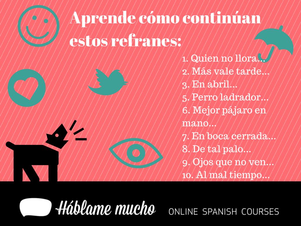 En Espanol A Menudo Usamos Refranes Para Condensar Resumir O Concretar El Mensaje De Una