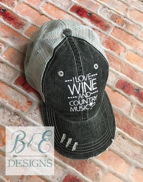 I love Wine and Country Music Hat a450afb429c
