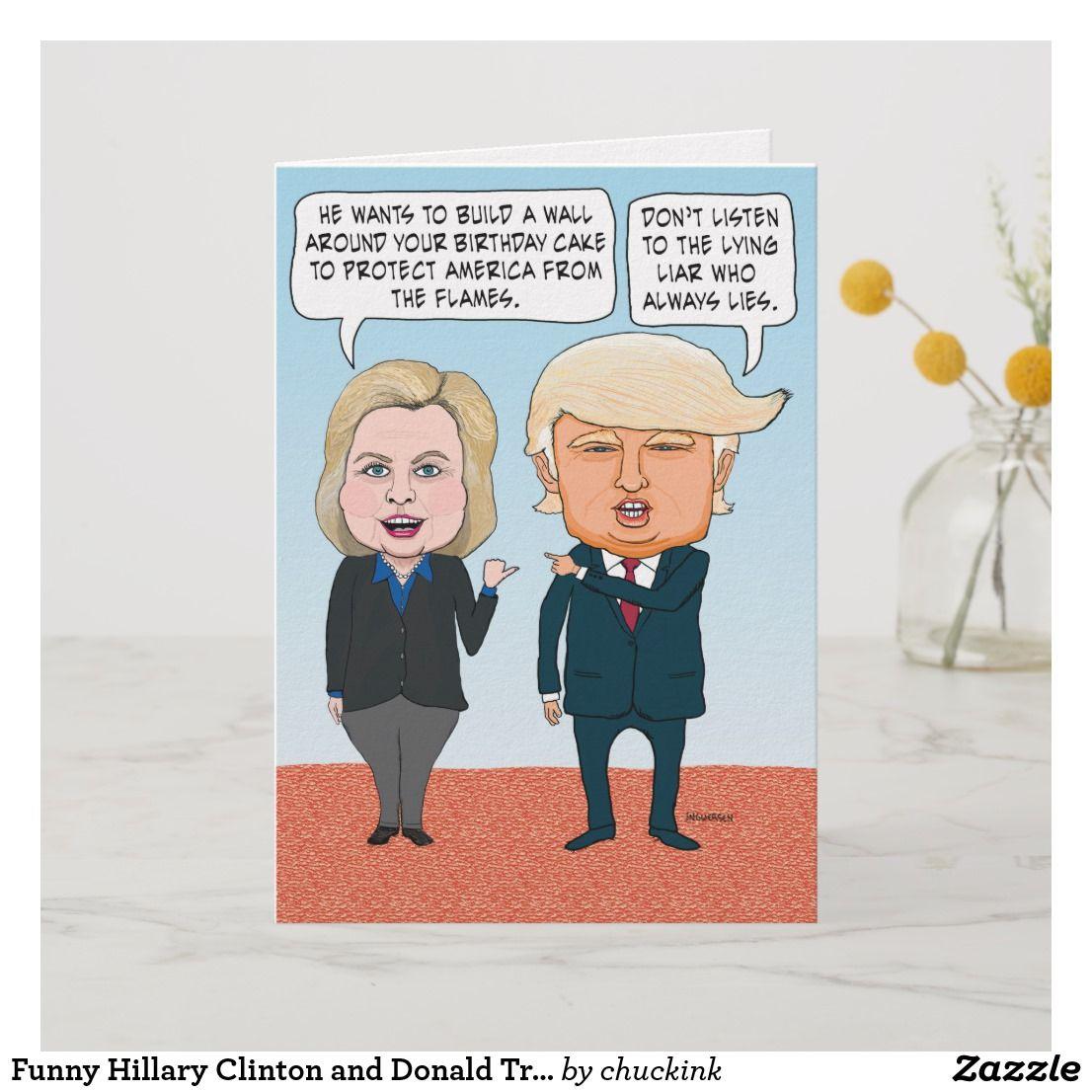 Funny Hillary Clinton And Donald Trump Birthday Card Cardsfunny Cardsgreeting Cardshappy Cardbirthday Greeting Cardsonline