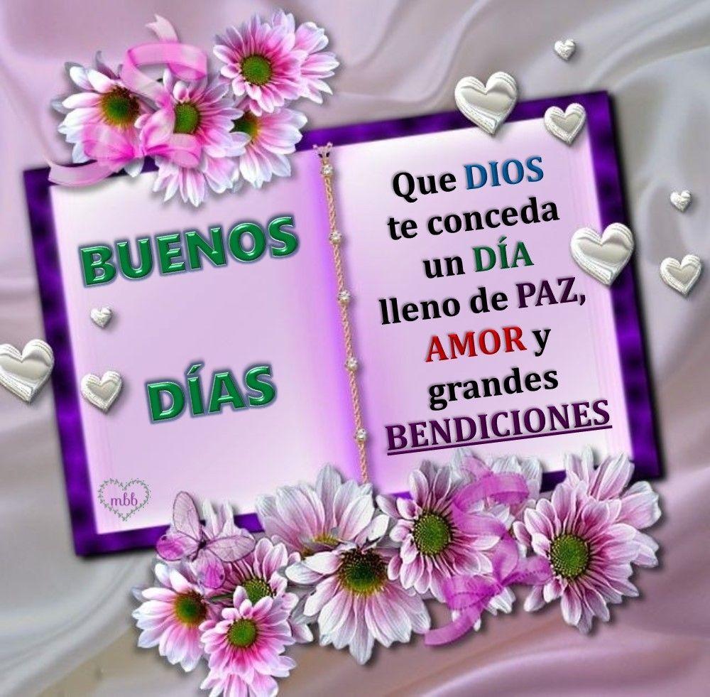 Dios Te Conceda Un Dia De Paz Amor Y Grandes Bendiciones Buenos Dias Saludos Buenos Dias Feliz Sabado Saludos De Buenos Dias