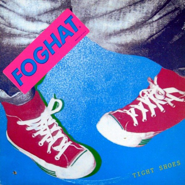 foghat -Tight Shoes - 1980