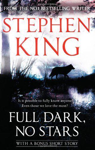 Full Dark No Stars By Stephen King Http Www Amazon Co Uk Dp